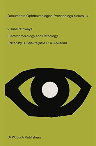 9789061937234: Visual Pathways: Electrophysiology and Pathology (Documenta Ophthalmologica Proceedings Series)