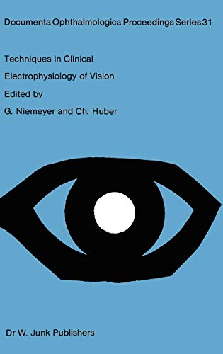 9789061937272: Techniques in Clinical Electrophysiology of Vision (Documenta Ophthalmologica Proceedings Series)