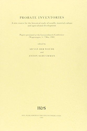 9789061940937: Probate Inventories: A New Source for the Historical Study of Wealth, Material Culture And Agricultural Development (Hes Studia Historica)