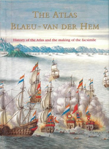 9789061943006: The Atlas Blaeu-Van der Hem of the Austrian National Library: The History of the Atlas and the Making of the Facsimile