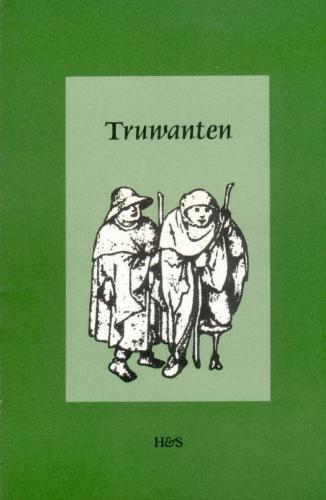 Truwanten. Een toneeltekst uit het handschrift - Van Hulthem. Uitgegeven en toegelicht door een ...