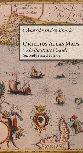 9789061943808: Ortelius Atlas Maps: An Illustrated Guide. Second Revised Edition