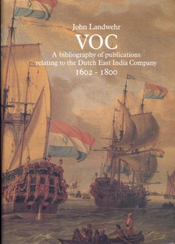 9789061944973: VOC: A Bibliography of Publications Relating to the Dutch East India Company, 1602-1800