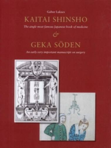 Kaitai Shinsho, the Single Most Famous Japanese Book of Medicine Geka Soden, an Early Very ...