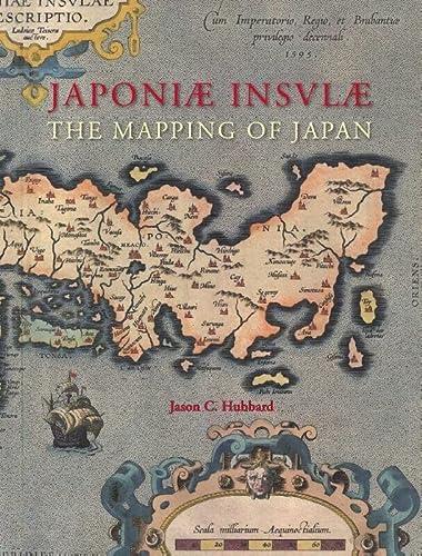 Japoniæ Insulæ. The Mapping of Japan. Historical: HUBBARD, JASON