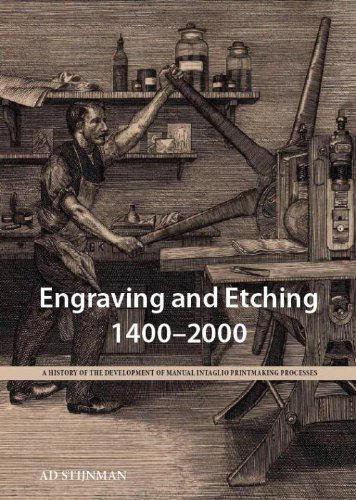 engraving and etching 1400 2000 a history of the development of