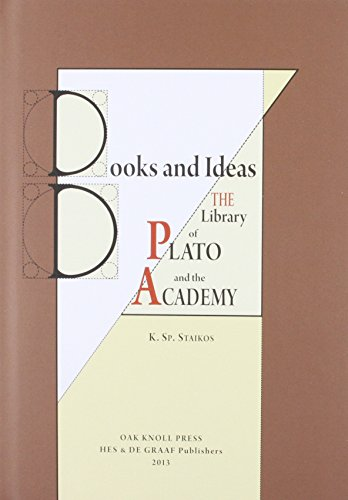 Books and Ideas. The Library of Plato: Konstantinos SP. Staikos