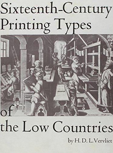 Sixteenth-Century Printing Types of the Low Countries: Hendrik D.L. Vervliet