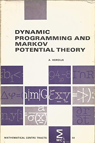 Dynamic Programming and Markov Potential Theory: Hordijk, A.