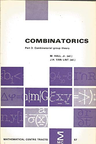 combinatorics,part 3 combinatorial group theory: hall,m & j.h.van lint