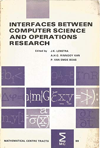Interfaces between computer science and operations research: A.H.G. Rinnooy Kan,