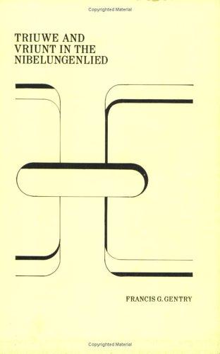 9789062033683: Triuwe and Vriunt in the Nibelungenlied (Amsterdamer Publikationen Zur Sprache Und Literatur)