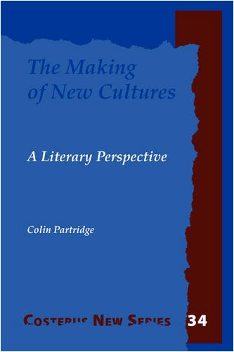 The Making of New Cultures: A Literary Perspective.: Partridge, Colin