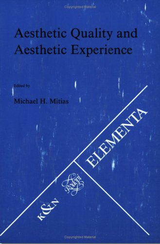 Aesthetic Quality and Aesthetic Experience (Elementa 50) (Tasks for Vegetation Science)