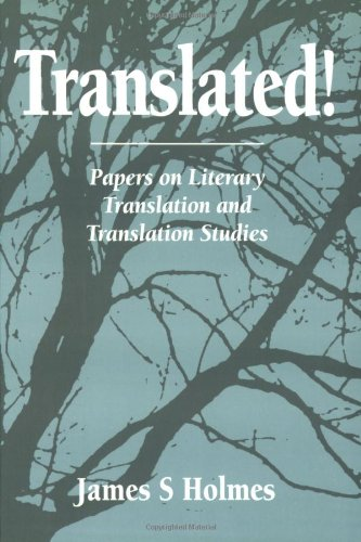 Translated! Papers on Literary Translation and Translation Studies (Approaches to Translation Stu...