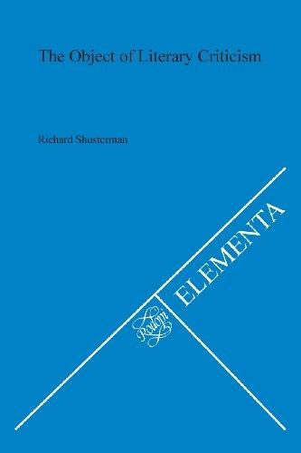 The Object of Literary Criticism (Elementa 29): Shusterman, Richard