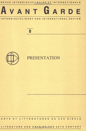 9789062038404: AVANT GARDE No. 0. Revue interdisciplinaire et internationale. Arts et litteratures au XXe siecle. Interdisciplinary and Intern. Review. Literature ... 20th Century. (Avant-garde Critical Studies)