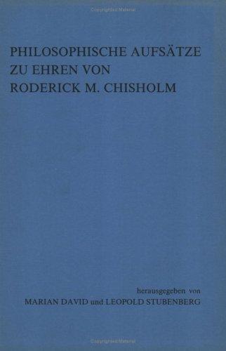 9789062038985: Philosophische Aufsatze Zu Ehren Von Roderick M. Chisholm (Grazer Philosophische Studien)