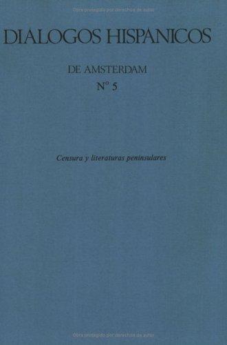 9789062039289: Censura Y Literaturas Peninsulares.(Dialogos Hispanicos 5) (Diálogos Hispánicos) (Spanish Edition)