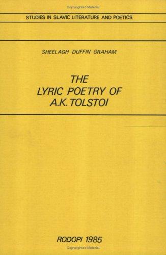 9789062039562: The Lyric Poetry of A K Tolstoi (Studies in Slavic Literature & Poetics)