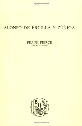 9789062039654: Alonso de Ercilla y Zuniga (Biblioteca Hispanoamericana y Espanola de Amsterdam 4)