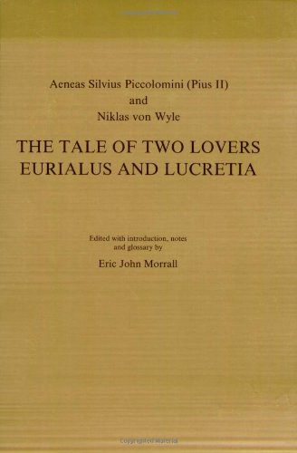 The tale of two lovers Eurialus and: AENEAS SILVIUS PICCOLOMINI