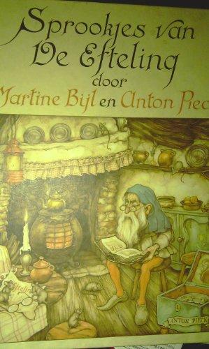 Sprookjes van De Efteling.: Bijl, Martine und Anton Pieck: