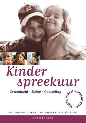 9789062387700: Kinderspreekuur / druk 5: gezondheid - ziekte - opvoeding