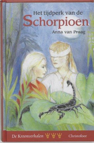 Het tijdperk van de Schorpioen: Van Praag, Anna