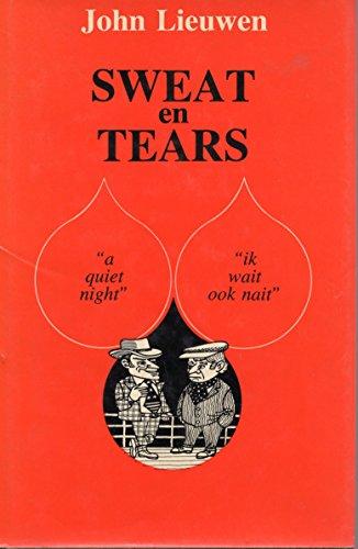 Sweat en Tears: Lieuwen, John