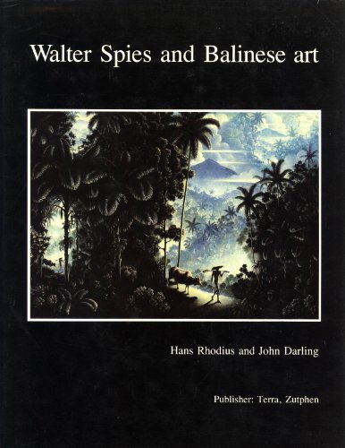 9789062550791: WALTER SPIES AND THE BALINESE ART