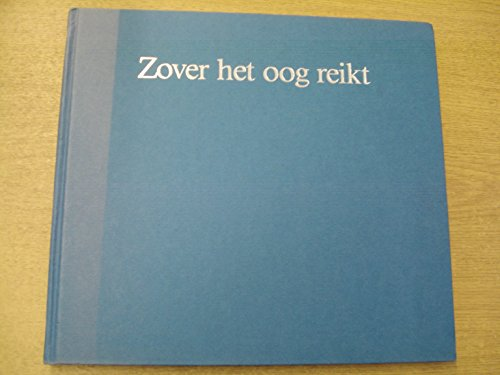 9789062552337: Zover het oog reikt =: As far as the eye can see (Dutch Edition)
