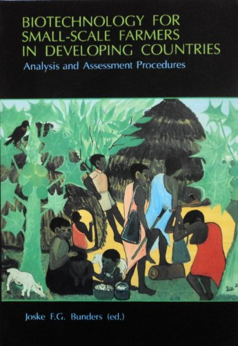 9789062569359: Biotechnology for Small-Scale Farmers in Developing Countries: Analysis and Assessment Procedures