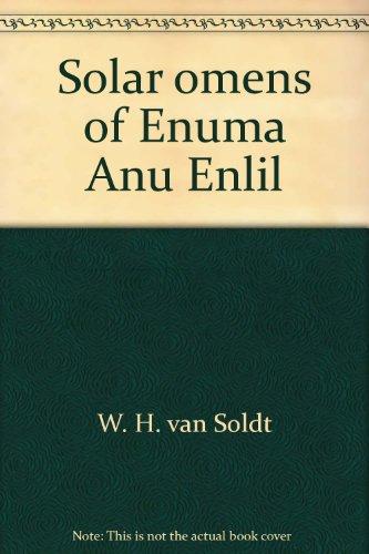 9789062580743: Solar omens of Enuma Anu Enlil: Tablets 23 (24)-29 (30) (Publications de l'Institut historique-archeologique neerlandais de Stamboul)