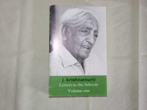 Letters to the Schools, Vol. 1 (9062717586) by Krishnamurti, J.