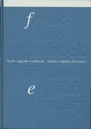 9789062735792: Frisian-English Dictionary (Frysk-Injelsk Wurdboek) (Frisian and English Edition)