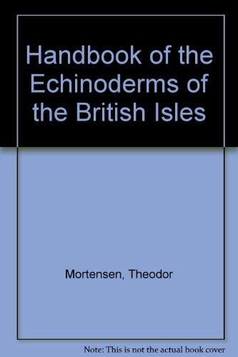 9789062790043: Handbook of the echinoderms of the British isles