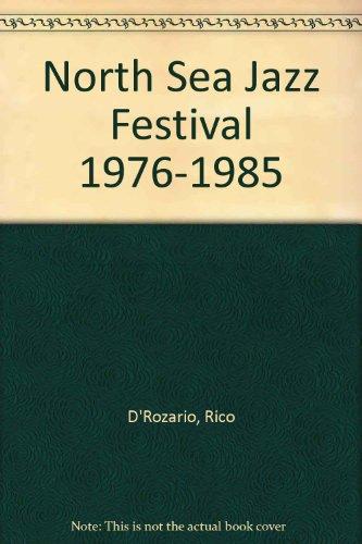 9789062911899: North Sea Jazz Festival 1976-1985