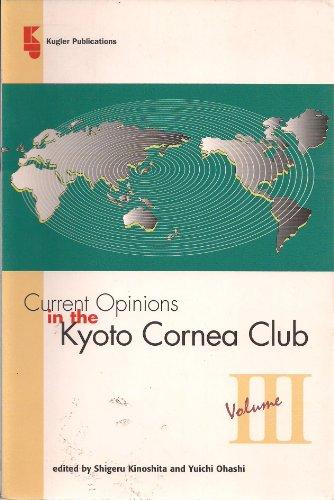 9789062991693: Current Opinions in the Kyoto Cornea Club Volume III :