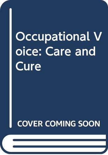 9789062991792: Occupational Voice: Care and Cure