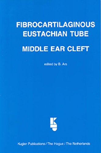 9789062991952: Fibro-Cartilaginous Eustachian Tube : Middle Ear Cleft