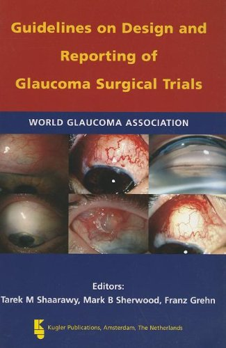 9789062992195: Guidelines on Design and Reporting of Glaucoma Surgical Trials