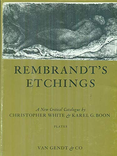 9789063004613: Rembrandt's Etchings: An Illustrated Critical Catalogue in Two Volumes