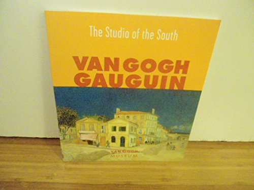 9789063140113: The Studio of the South - Van Gogh - Gauguin