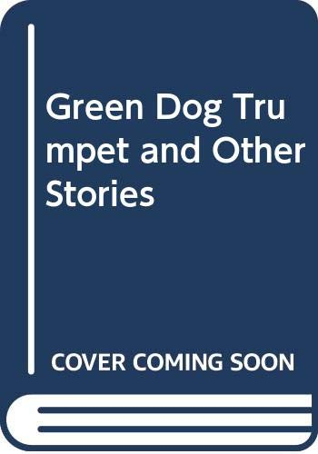 9789063325510: Green Dog Trumpet and Other Stories