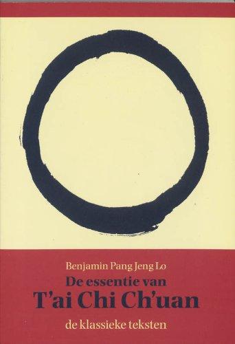 Het wezen van T'AI CHI CH'UAN - de literaire traditie