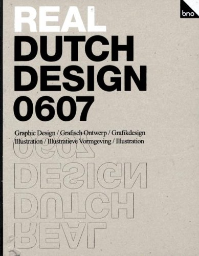 Real Dutch Design 0607: Graphic Design/ Illustration