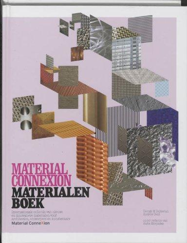 Material Connexion. Materialenboek. Internationale Colectie Van Nieuwe En Innovatieve Materialen ...