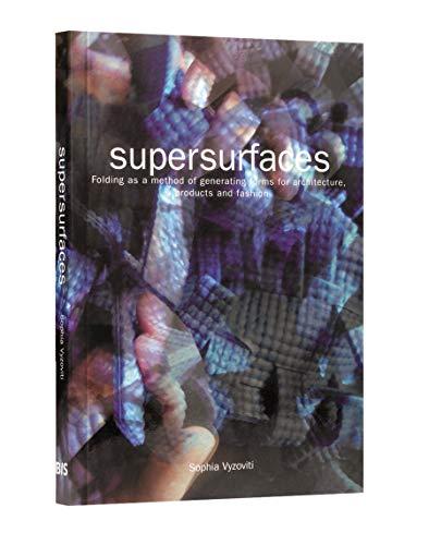 Supersurfaces: Folding as a Form Generaion Method: Sofia Vyzoviti
