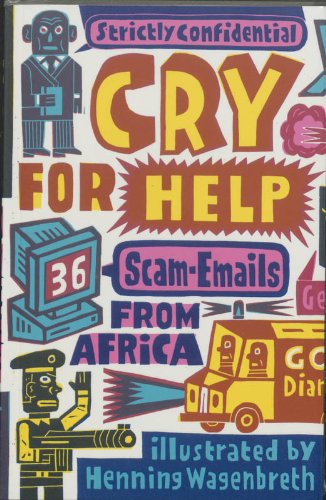 9789063691639: Cry for help:: 36 scam-emails from Africa